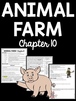 Animal Farm by George Orwell Chapter 10 Reading Comprehens