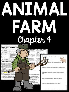 Animal Farm by George Orwell Chapter 4 Reading Comprehensi