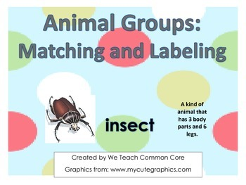 Animal Group Matching, Labeling, and Writing Science Activitys