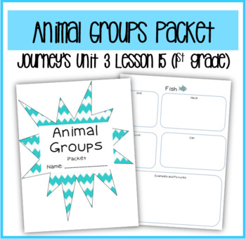 Animal Groups Packet! (Journey's Unit 3 Lesson 15)