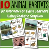 Animal Habitats: Activities for 10 Habitats