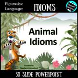 Idioms PowerPoint Lesson {Figurative Language}