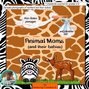Animal Moms & Babies: Non-Fiction Passages, Printables, an
