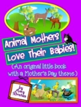 """""""Animal Mothers & Their Babies""""- An Informational Text Beg"""