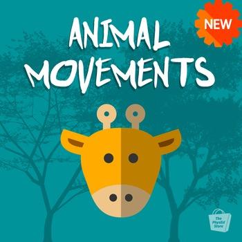 Animal Movements   Build Motor Skills   Physical Education