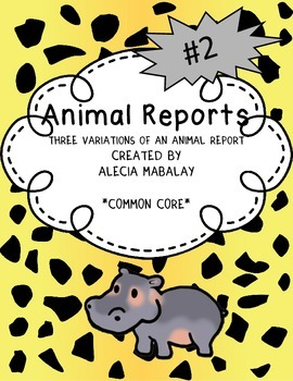 Animal Reports (Three Variations)