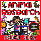 Animal Research: Google Slides