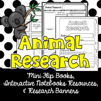 Animal Research Flip Book and Interactive Notebook Resources