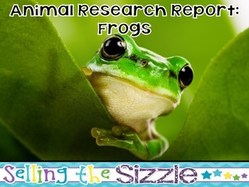 Animal Research Report- Frog (Amphibian) A complete CCSS A