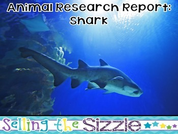 Animal Research Report- Shark (Fish) A Complete and CCSS A