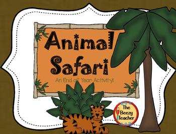 Animal Safari - An End of Year Activity