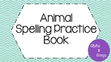 Animal Spelling Practice Book