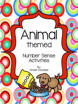 Animal Themed Number Sense Activities aligned to the CCSS