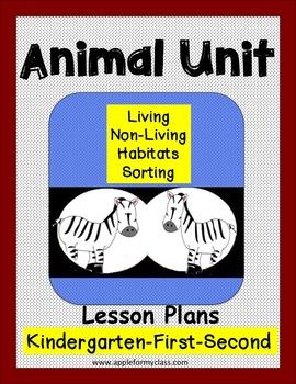 Animal Habitat Living/Nonliving Unit Lesson Plans Kinderga