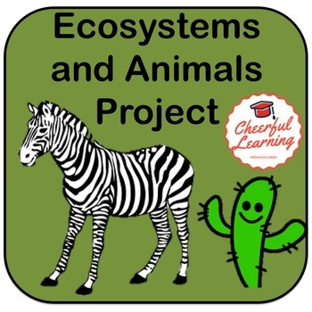 Animal and Ecosystems Project
