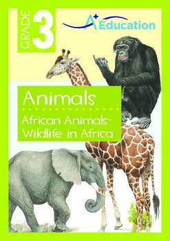Animals - African Animals: Wildlife in Africa - Grade 3