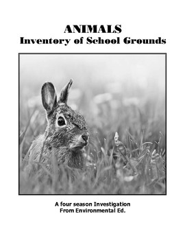 Animals - An four season inventory of School Grounds