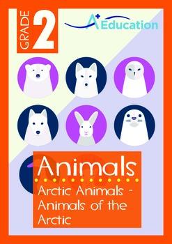 Animals - Arctic Animals: Animals of the Arctic - Grade 2