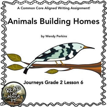Animals Building Homes-Journeys Grade 2- Lesson 6