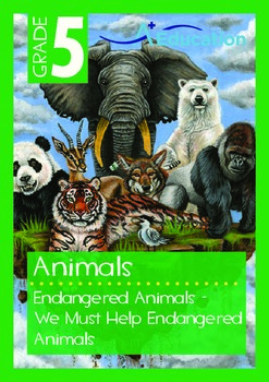 Animals - Endangered Animals (I): We Must Help Endangered