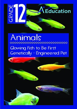 Animals - Glowing Fish to Be First Genetically - Engineere