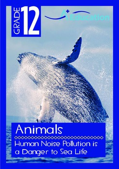 Animals - Human Noise Pollution is a Danger to Sea Life -