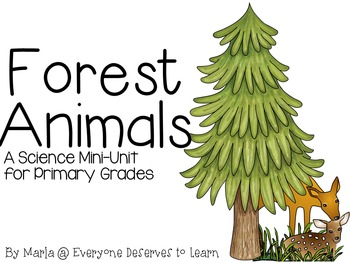 Forest Habitat Non-Fiction Reading and Research Writing