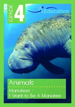 Animals - Manatees: I Want To Be A Manatee - Grade 4