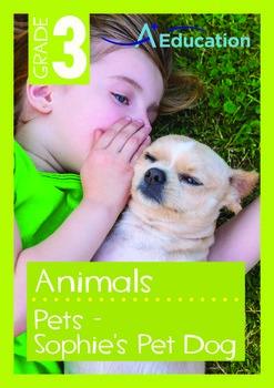 Animals - Pets (II): Sophie's Pet Dog - Grade 3