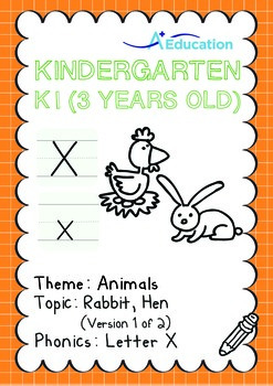 Animals - Rabbit, Hen (I): Letter X - K1 (3 years old)