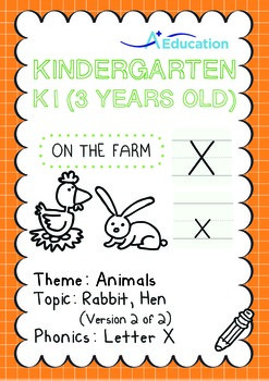 Animals - Rabbit, Hen (II): Letter X - K1 (3 years old)