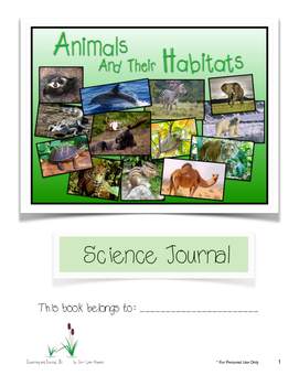 Animals & Their Habitats, Student Science Journal