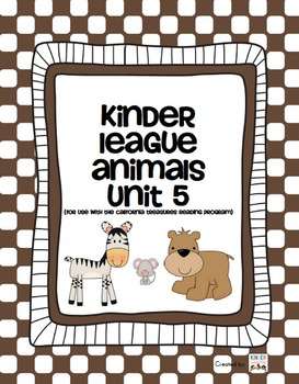 Animals Unit - For use with the California Treasures Langu