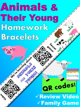 Animals and Their Young Bracelets Homework with QR Codes {