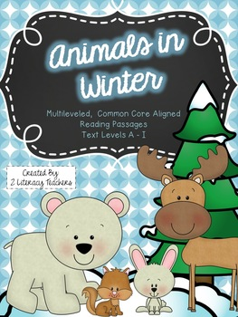 Animals in Winter: CCSS Aligned Leveled Reading Passages a