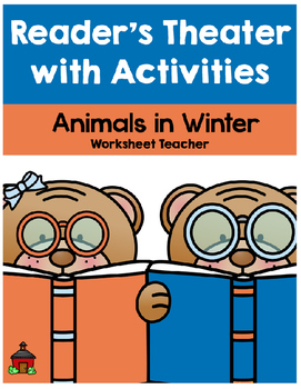 Animals in Winter Reader's Theater with Activities