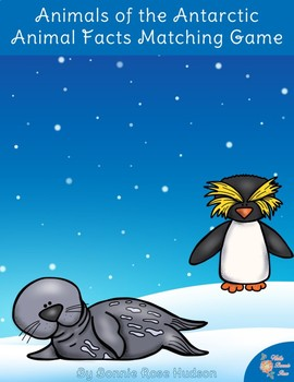 Animals of the Antarctic: Animal Facts Matching Game