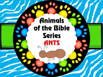 Animals of the Bible Series ANTS