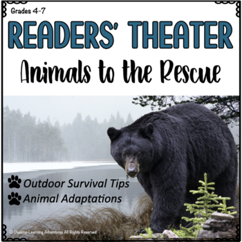 Readers' Theater: Animals to the Rescue - A Play About Out