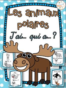 Animaux polaires - Jeu j'ai qui a - French Arctic Animals