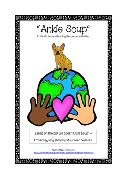 """Thanksgiving """"Ankle Soup"""" Critical Literacy Reading Respon"""