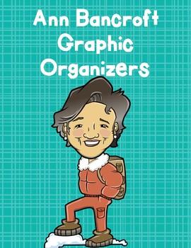 Ann Bancroft Graphic Organizers