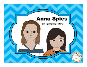 Anna Spies: An Equal Groups Picture Book