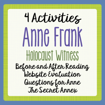 Anne Frank Activities, Before and After Reading, The Secre