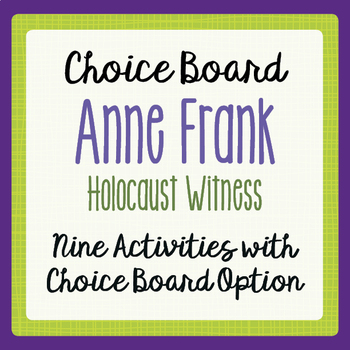 Anne Frank Activities with Choice Board Option