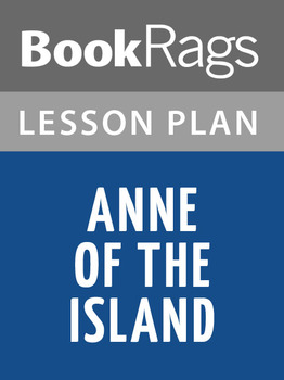Anne of the Island Lesson Plans