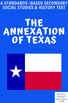 Annexation of TX Multiple Choice Test