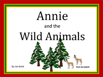 Annie and the Wild Animals  by Jan Brett  28 pgs. Common C