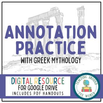 Annotating Practice with Greek Mythology: Google Drive & P