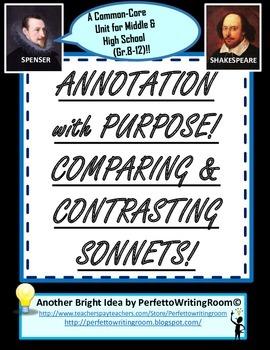 Annotation w Purpose; Comparing/Contrasting Sonnets, Gr 6-